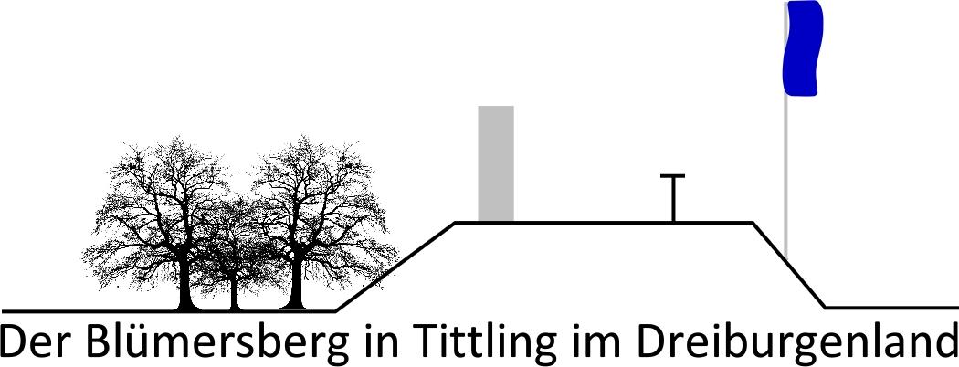 Der Blümersberg in Tittling im Dreiburgenland